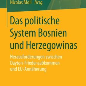 New publication: Das politische System Bosnien und Herzegowinas, Springer VS, 2018